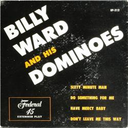 """Billy Ward and His Dominoes EP Federal 212 (19 """"Billy Ward and His Dominoes -- Vol. 1"""" EP Federal 21"""