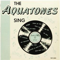 The Aquatones Sing Mono LP Fargo 3001 (1964).  The Aquatones Sing  Mono LP Fargo 3001 (1964).