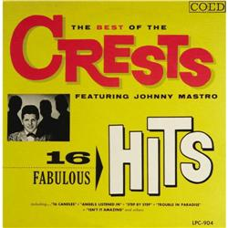 """The Best of the Crests/ 16 Fabulous Hits Mono """"The Best of the Crests/ 16 Fabulous Hits"""" Mono LP Coe"""