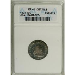 1803 10C --Damaged--ANACS. XF40 Details. JR-4, R.5. Rar