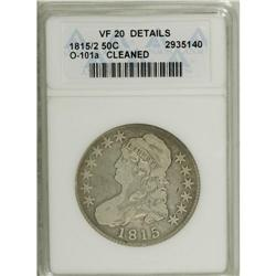 1815/2 50C --Cleaned--ANACS. VF20 Details. O-101a, R.3.