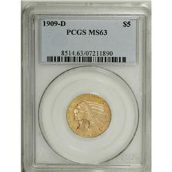 1909-D $5 MS63 PCGS. Well struck with satin luster and