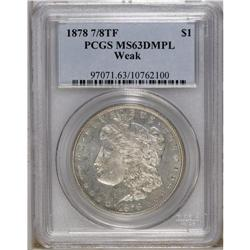 1878 7/8TF S$1 Weak MS63 Deep Mirror Prooflike PCGS. L