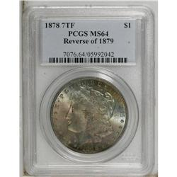 1878 7TF S$1 Reverse of 1879 MS64 PCGS. Glowing luster