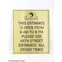 1408 - Dolphin Hotel Entrance Hours Sign