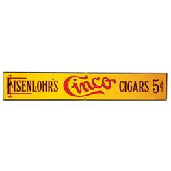 Eisenlohrs Cinco Five Cent Cigars Tin Sign