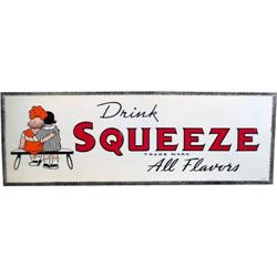 "Drink Squeeze tin embossed tin sign c1947 10"" x 28"""