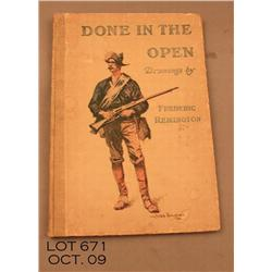 "Original ""Done in the Open"" by Frederic Remington  published by P.F. Collier and Sons 1903.  Fully"