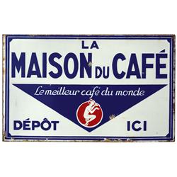 "La Maison Du Café sign, colorful 2-sided porcelain sign, VG cond on both sides w/small losses, 13""H"
