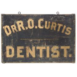 Primitive dentist sign, Dr. R.O. Curtis-Dentist, 2-sided wood sign w/sand paint, VG one side, other