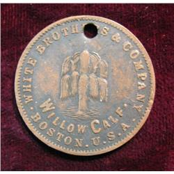 496. White Brothers & Co. Willow Calif. Boston U.S.A. Store Card Token. Holed.