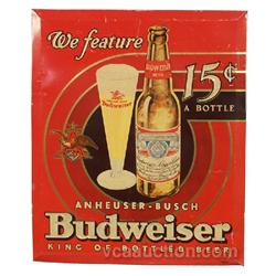 Budweiser Beer 15 Cent A Bottle Embossed Tin Sign,