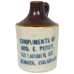 "Stoneware miniature adv jug from Mrs. E. Perry-705 Larimer St.-Denver, Colo., Exc cond, 3""H."