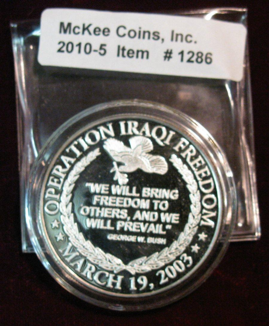 Image 2 : 1286. Operation Iraqi Freedom March 19, 2003 Silver Proof Medal.
