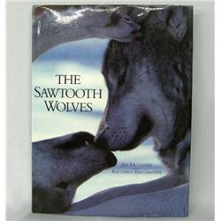Book Titled The Sawtooth Wolves by Jim Dutcher