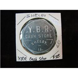 948. Y.B.R. Cash Store, Shelby, Iowa, Good for $5.00 in Trade.