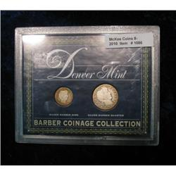 1086. Denver Mint Barber Dime & Quarter. In Display Case.