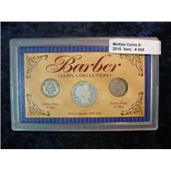 568. Barber Coin Collection. 2-Dimes and Quarter. In Nice Display Case.