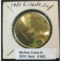 642. 1883-1983 Killduff, Iowa Centennial Medal. 39mm. Brass.