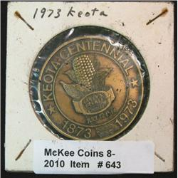 643. 1873-1973 Keota, Iowa Centennial Medal. 39mm. Brass.