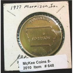 648. 1877-1977 Morrison, Iowa Centennial Medal. 39mm. Brass.