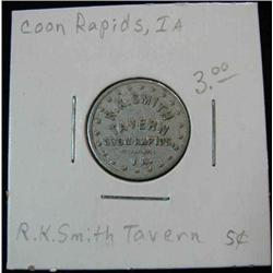 849. R.K. Smith Tavern, Coon Rapids, Iowa, Good For 5c in Trade.
