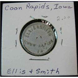 850. Ellis & Smith, Coon Rapids, Iowa, Good For 5c in Trade.