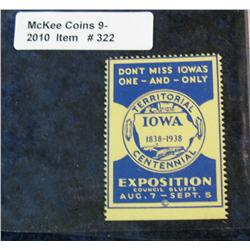 322. 1838-1938 Iowa Territorial Centennial Exposition Stamp. Mint condition.