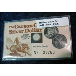 347. The Carson City Silver Dollar Solid Sterling Silver. Serial no. 29760.