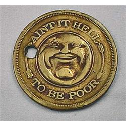 EARLY GOOD LUCK TOKEN W/ FAT MAN FACE - AINT IT HE
