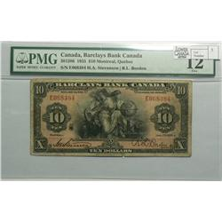 1935 Ten Dollars   Barclays Bank of Canada, 30-12-06, PMG F-12, Stevenson Borden, serial E068384.