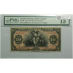 1935 Ten Dollars   Barclays Bank of Canada, 30-12-08, PMG F-15, Stevenson Magee, serial E122639.
