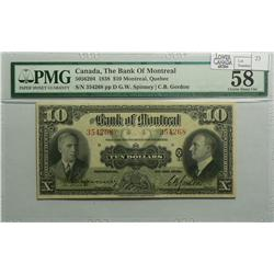 1938 Ten Dollars   Bank of Montreal, 505-62-04, PMG AU-58, Spinney Gordon, Letter D, serial 354268.