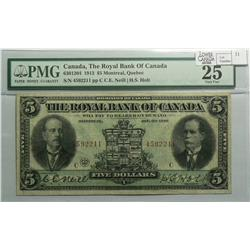 1913 Five Dollars   Royal Bank of Canada, 630-12-04, PMG VF-25, Neil Holt, Letter C, serial 4592211.
