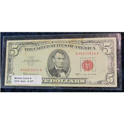 "327. Series 1963 $5 U.S. Note ""Red Seal"". F-12."