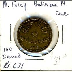 Breton: 631, M.Foley Gtineau Pt. Qc.  Unc.  Only 100 pcs. Minted.