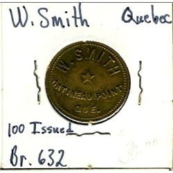 Breton: 632, W. Smith, Quebec.  Unc.  Only 100 pcs. Minted.