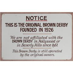"Metal & wood-frame place-marker sign for the original ""bowler hat"" Brown Derby Restaurant (c. 1950s)"