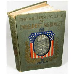 1901  THE AUTHENTIC LIFE OF WILLIAM MCKINLEY  MEMO