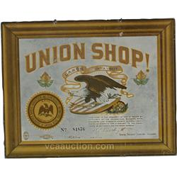 """Union Shop!"" Tin Sign No. 81876 Union Label"