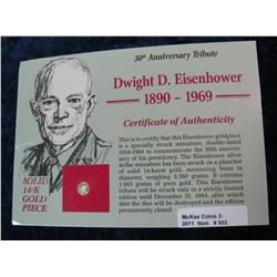 552. 1890-1969 Dwight D. Eisenhower Solid 14K Gold Piece in special holder.