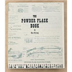 "First Edition of the classic work ""The Powder  Flask Book"" by Ray Riling, copyright 1953 in  excelle"