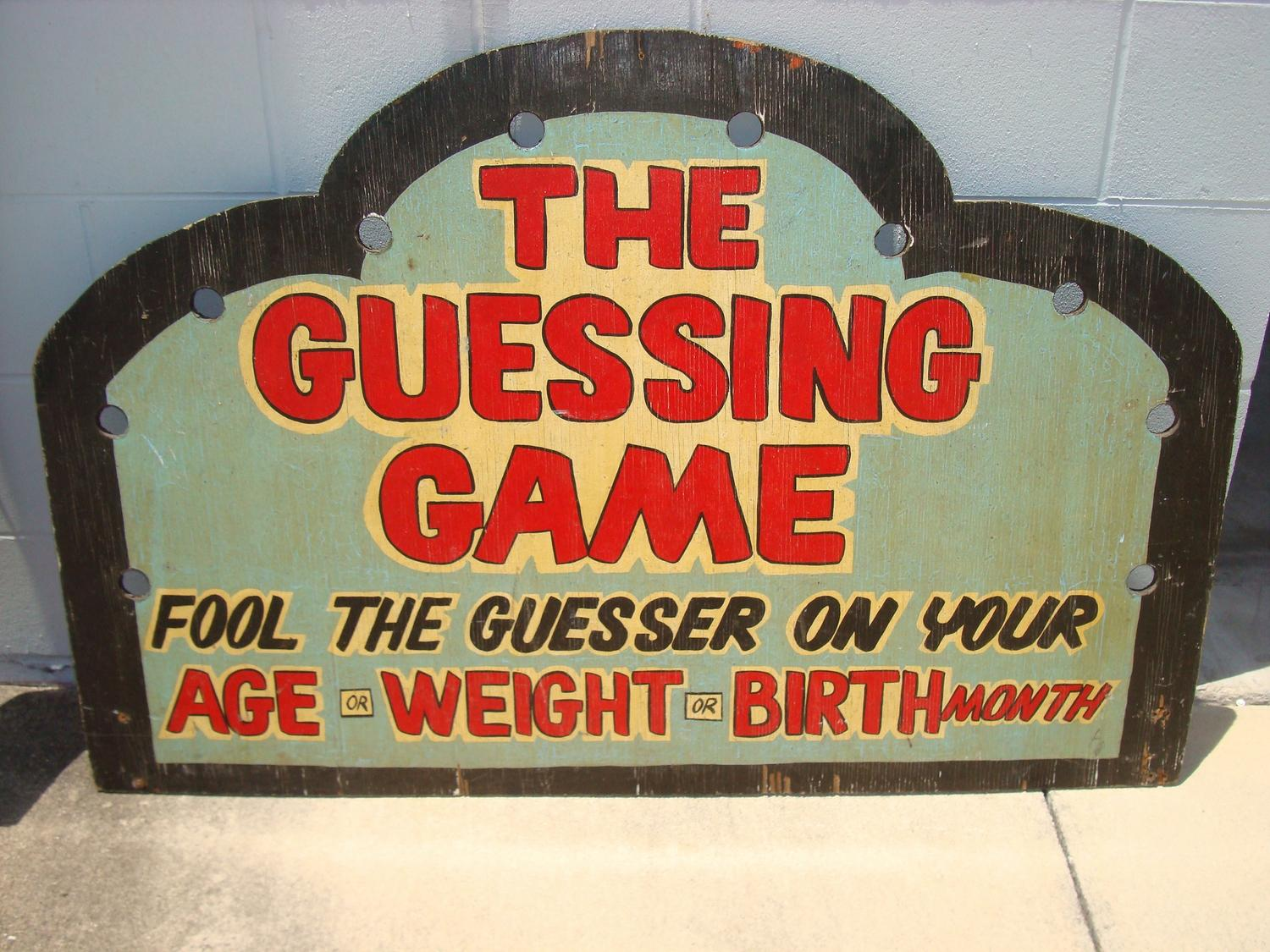 early rare carnival folk art guess your weight age wooden sign