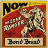 Lone Ranger Bond Bread Tin Repro Radio Advertising Sign