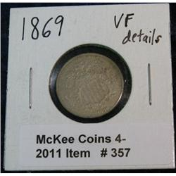 357. 1869 U.S. Shield Nickel. Cleaned. VF Details.