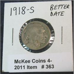 363. 1918 S Buffalo Nickel. Better date.