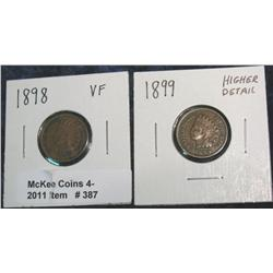 387. 1898 & 1899 Indian Head Cents. VF & Higher details.