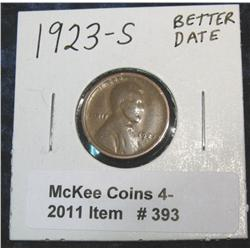 393. 1923 S Lincoln Cent. Better date.