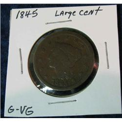 1053. 1845 US Large Cent. G-VG.