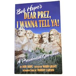 "AUTOGRAPHED BOB HOPE ""DEAR PREZ, I WANNA TELL YA!"""